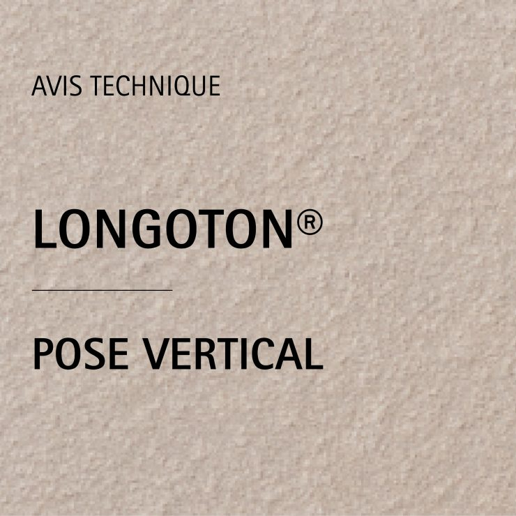 AVIS TECHNIQUE LONGOTON® POSE VERTICAL
