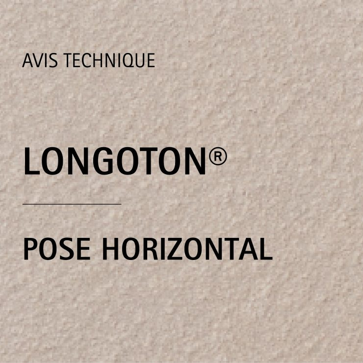 AVIS TECHNIQUE LONGOTON® POSE HORIZONTAL